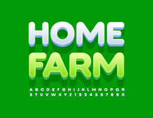 Vector Green Template Home Farm. Simple 3D Font. Set Of Modern Alphabet Letters And Numbers