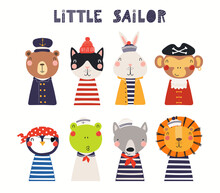 Cute Little Animals In Sailor, Pirate Costumes Set, Isolated On White. Hand Drawn Vector Illustration. Scandinavian Style Flat Design. Concept For Kids Nautical Fashion, Textile Print, Poster, Card.