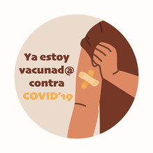Spanish Text Ya Estoy Vacunado Contra COVID (I Got My COVID 19 Vaccine). Vaccination Motivation And Promotion Concept. Vector Hand Drawing.