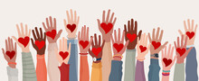 Arms And Hands Raised. Group Of Diverse People With Heart In Hand. Charity Donation And Volunteer Work. Support And Assistance. Multicultural And Multiethnic Community. People Diversity