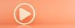 Leinwandbild Motiv media icon over pink background, play 3d render, panoramic image