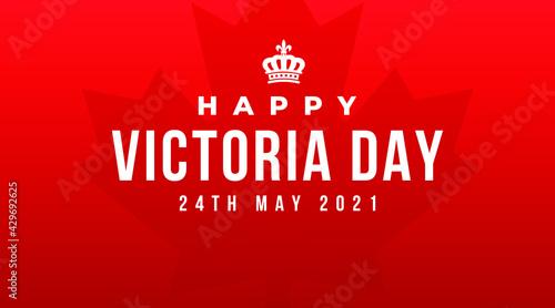 Obraz na plátně Happy victoria day 24th may 2021  modern creative banner, design concept, social