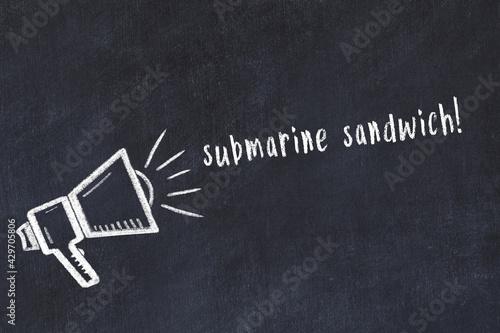 Fotografija Chalk sketch of loudspeaker and inscription submarine sandwich