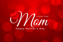 Happy Mothers Day Red Bokeh Card With Heart Design