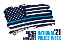 National Police Week Banner Vector Template. Celebrated Annual In United States In May. Thin Blue Line  Flag. Officers Memorial Day. Illustration For Poster, Card, Banner.