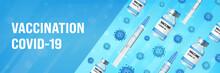 Coronavirus Vaccine Medical Concept With Glass Bottles, Syringe, COVID-19 Disease Molecules. Medical Tools For Covid19 Immunization Treatment. Realistic Vector Illustration