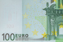 Close-up Front Part Of 100 Euro Banknote. European Currency Bill.