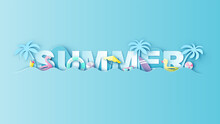 Summer Calligraphy With Beach Equipment In The Island Middle Of Sea. Summer Calligraphy. Paper Cut And Craft Style. Vector, Illustration.