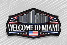 Vector Logo For Miami, Black Decorative Sticker With Outline Illustration Of Miami City Scape On Dusk Sky Background, Art Design Tourist Fridge Magnet With Unique Lettering For Words Welcome To Miami.
