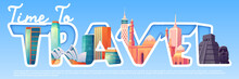 Time To Travel Cartoon Banner With Famous World Landmarks Ancient Mayan Pyramids, Moai Statues On Easter Island, Sydney Opera House, Arabian Mosque. Tourism, Traveling Agency Ad, Vector Illustration
