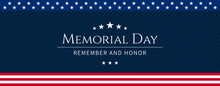 Vector Of US Memorial Day Celebration Background Banner Or Greeting Card, With Text And USA Flag Elements.