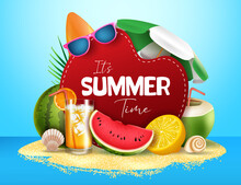Summer Time Vector Banner Design. It's Summer Text In Island With Tropical Fruit Like Watermelon, Orange And Coconut Juice Element For Summer Season Background. Vector Illustration
