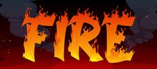 Fire Banner With Text In Flame On Red Background With Black Smoke Clouds. Concept Of Wildfire, Danger Of Ignite. Vector Poster With Cartoon Illustration Of Burning Letters In Blaze With Sparks