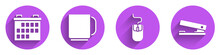 Set Calendar, Coffee Cup, Computer Mouse And Office Stapler Icon With Long Shadow. Vector