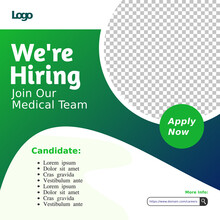 Creative Social Media Post Feed Design. We Are Hiring Medical Team Or Staff, Banner, Poster, Announcement Job For Hospital