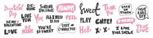Vector Hand Drawn Collection Set Of Calligraphy Lettering Quotes And Words. Pink And Black Color