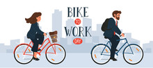 Bike To Work Day. Businesswoman And Businessman In Formal Clothes On Bikes With Lettering. Man And Woman Cycling In City