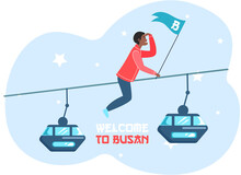 Welcome To Busan City Advertising Travel Poster. Guy Has Adventures On Excursion In South Korea. Tourist Rides On Blue Cable Car In An Asian Metropolis. Man Sitting And Holding Blue Flag In His Hands