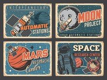 Space Planets Research Center, Mars And Moon Exploration Program Retro Grungy Plates. Space Station Module, Artificial Satellite And Astronaut Or Spaceman Flying On Maneuvering Unit Near Spaceship