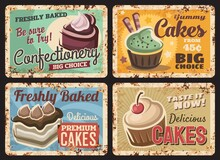 Pastry Shop Cakes Menu Rusty Metal Plate. Fresh Confectionery Grunge Tin Sign, Cafe Or Restaurant Desserts Retro Metal Plate With Cupcakes, Canes And Muffins, Rust Texture Frame And Vintage Typography