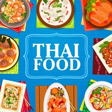 Thai Cuisine Restaurant Meals Banner. Shrimp Noodles Pad Thai, Meatball Soup And Spicy Basil Chicken Pad Kparow Gai, Red Lamb Curry And Fried Rice, Grapefruit Salad Yam Som, Sweet And Sour Pork Vector
