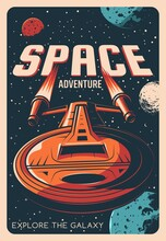 Space Adventure Retro Poster With Vector Universe Galaxy Planets, Stars And Spaceship. Astronomy Spacecraft Rocket, Shuttle Or Space Ship With Fire From Nozzles, Earth, Moon And Mars, Stars, Asteroids