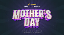. Editable Text Style Effect Mother's Day Text In Colorful And Metallic Style With Embossed Effect