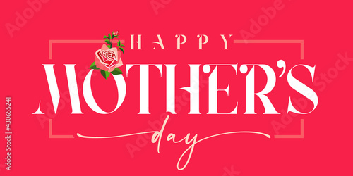 Happy Mothers day white inscription and rose, red banner. Elegant calligraphy quote for poster or greeting card, with Mother's Day text and flower on pink background. Vector illustration - fototapety na wymiar