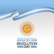 Vector Graphic Of Argentina Revolution Day Good For Argentina Revolution Day Celebration. Flat Design. Flyer Design.flat Illustration.