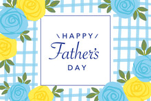 Vector Background Illustration For Father's Day With  Blue And Yellow Rose Flowers