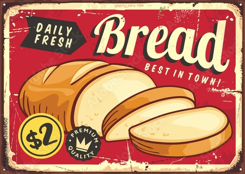 Bread daily fresh, retro horizontal poster design. Vintage sign with sliced bread. Bakery sign board vector layout.