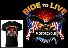 T-shirt Design For Bikers With Eagle And Flags With Decorative Banners And Texts - Colored Illustration Isolated On Black Background, Vector