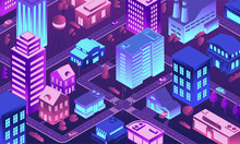 Isometric Futuristic City. 3D Town At Night. Buildings With Neon Lighting Windows. Top View Of Illuminated Houses And Streets. Cityscape Background. Vector Urban Residential District