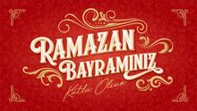 Ramazan Bayraminiz Kutlu Olsun (Translation: Feast Of Breaking The Fast, Eid Mubarak) Social Media, Greeting Card, Typography Design