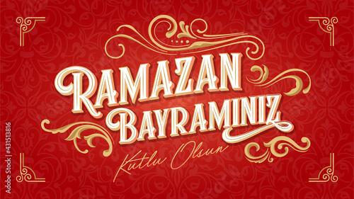 Ramazan Bayraminiz Kutlu Olsun (Translation: Feast of Breaking the Fast, eid mubarak) Social Media, Greeting Card, Typography design - fototapety na wymiar