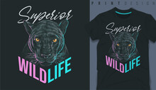 Graphic T-shirt Design, Wild Life Slogan With Panther Head,vector Illustration For T-shirt.
