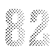 Number Eighty-two, 82 In Halftone. Dotted Illustration Isolated On A White Background. Vector Illustration.