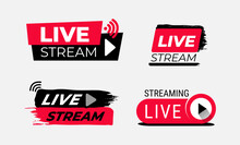 Live Streaming. Set Of Vector Symbols And Buttons Of Live Streaming, Broadcasting, Online Stream And Live Performances. The Buttons Are Made With A Brush Strokes. Black And Red Vector.