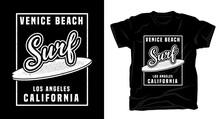 Venice Beach Surf Typography Design T-shirt