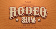 Editable Text Style Effect - Retro Rodeo Show Text Style Theme.