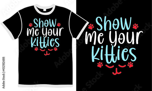 Canvas show me your kittens, car and kitties, cat clothes t shirt design concept
