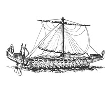 Galley Of The Ancient Greeks. Wooden Sailboat With Oars. Graphic Hand Drawing. Vector