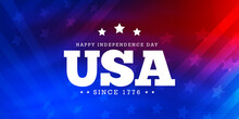 Celebrating The USA, Independence Day Since 1776  On Abstract Background With Elements Of The American Flag In Neon Blue And Red Colors
