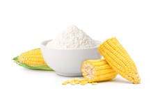 Corn Starch With Fresh Corn Isolated On White Background.