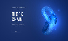 Blockchain Technology In A Futuristic Polygonal Style. Cryptocurrency Development Concept On Blue Background. Abstract Vector Illustration Of A Chain Block