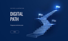The Concept Of The Path To Success On A Blue Background. Staircase Up In A Futuristic Polygonal Style. Digital Path Abstract Vector Illustration