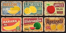 Fruits Price Cards On Metal Plates Rusty, Farm Market Food Retro Posters, Vector. Tropical Exotic And Garden Fruits Apple, Banana And Watermelon, Lemon And Melon With Apricot, Gunge Rust Metal Plates