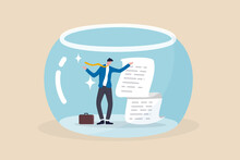 Business Transparency, Integrity Or Data Disclosure Concept, Businessman Standing With Disclosure Financial Document In Crystal Clear Fish Bowl.
