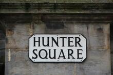 Street Name Sign For Hunter Square In Edinburgh Scotland