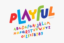Playful Style Font Design, Colorful Childish Alphabet, Letters And Numbers Vector Illustration